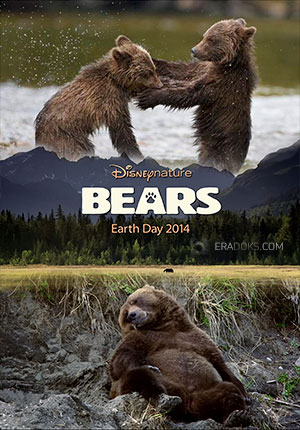 DisneyNature: Медведи